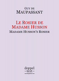 Guy de Maupassant, Le Rosier de Madame Husson