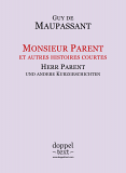 Guy de Maupassant, Monsieur Parent