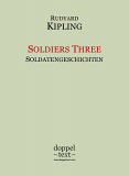Rudyard Kipling, Soldiers Three